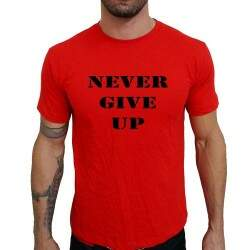 Camiseta Vermelha Never Give Up