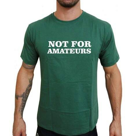 Camiseta Verde Not For Amateurs