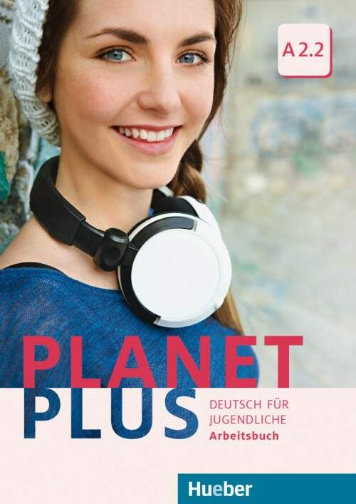 Planet Plus A2/2 - Arbeitsbuch