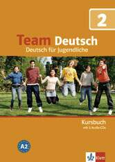 Team Deutsch 2 - Kursbuch + 2 Audio-CDs