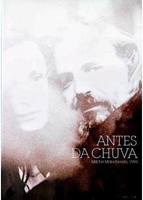 Antes da Chuva - ( Before the rain )