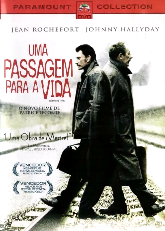 Uma Passagem Para A Vida - ( Man On The Train )