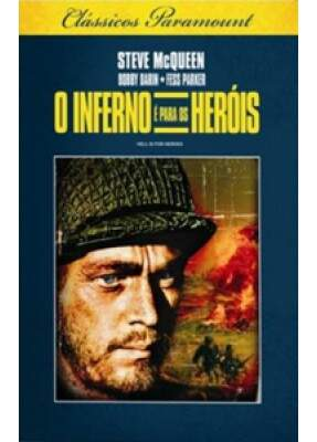 O Inferno é Para os Heróis  - ( Hell Is for Heroes )
