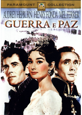 Guerra e Paz  - ( War and Peace )