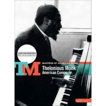 Thelonious Monk - American Composer
