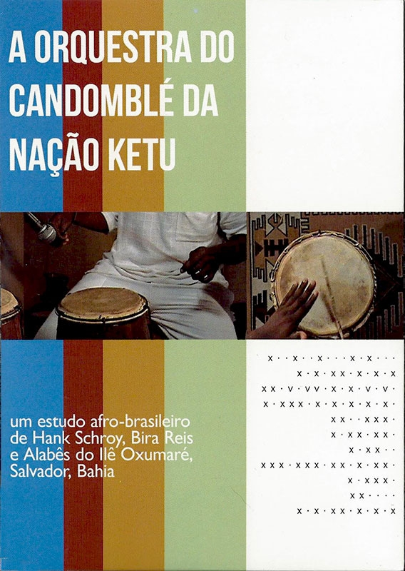 A Orquestra do Candomblé da Nação Ketu - Alabês do Ilê Oxumaré