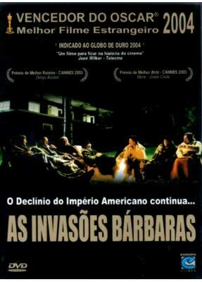 As Invasões Bárbaras - ( Les Invasions Barbares )
