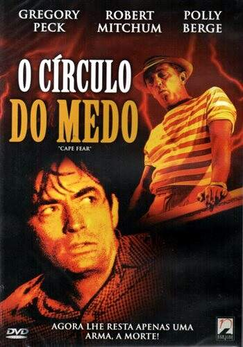 O Círculo Do Medo - ( Cape Fear )