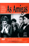 As Amigas - ( Les Amiche )