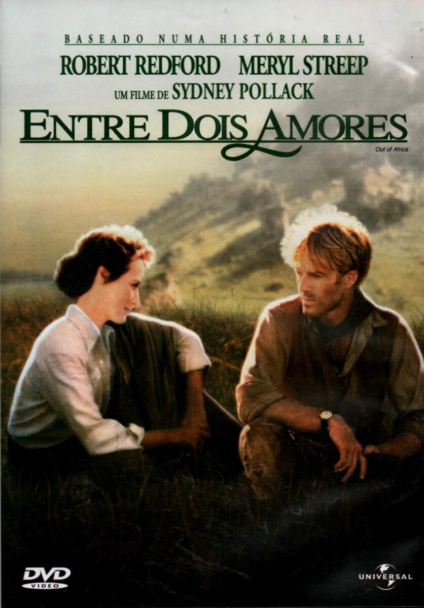 Entre Dois Amores - ( Out of Africa )