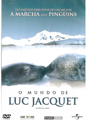 O Mundo de Luc Jacquet - ( The World Of Luc Jacquet )