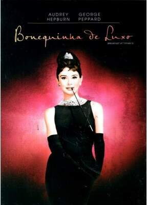 Bonequinha de Luxo - ( Breakfast at Tiffanys )