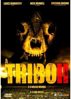 A Tribo 2 - ( The Lost Tribe )