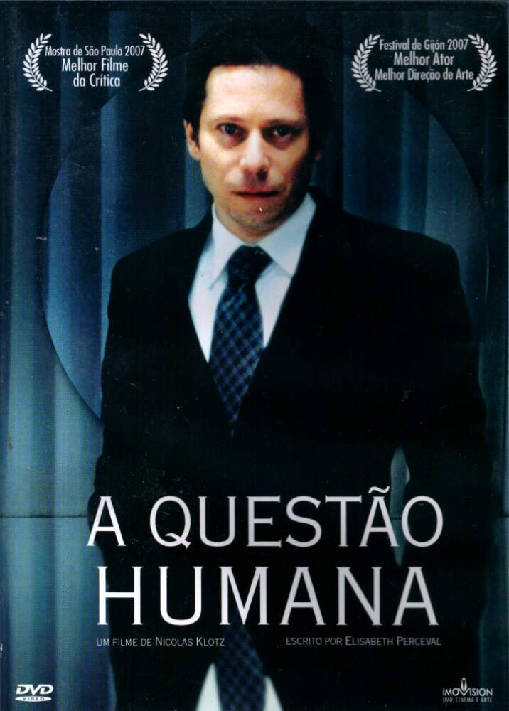 A Questão Humana - ( La Question Humaine )