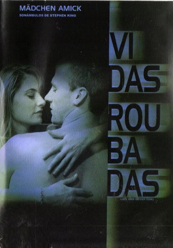 Vidas Roubadas - ( Lies and Deception )