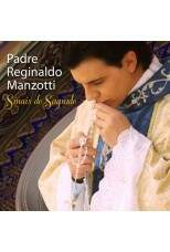 CD Sinais do Sagrado - Padre Reginaldo Manzotti