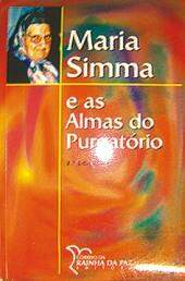 MARIA SIMMA e AS ALMAS DO PURGATÓRIO - PADRE ALFONSO MATT
