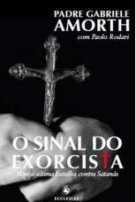 O SINAL DO EXORCISTA - PE. GABRIELE AMORTH