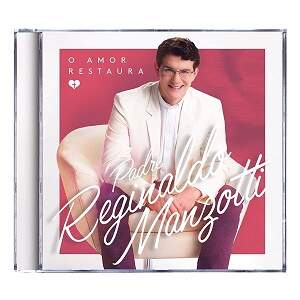 CD O AMOR RESTAURA - PE. REGINALDO MANZOTTI