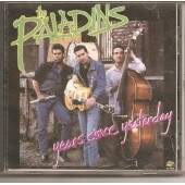 CD THE PALADINS - YEARS SINCE YESTERDAY