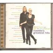 CD ROXETTE - DON\'T BORE US GET TO THE CHORUS ROXETTE\'S GREATEST HITS