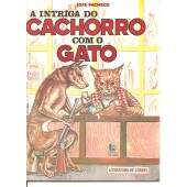 LITERATURA DE CORDEL - A INTRIGA DO CACHORRO COM O GATO
