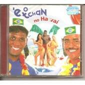 CD É O TCHAN NO HAVAÍ
