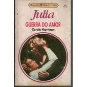 JULIA Nº835 --GUERRA DO AMOR