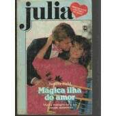 JULIA Nº699 --MÁGICA ILHA DO AMOR ---------SANDRA FIELD