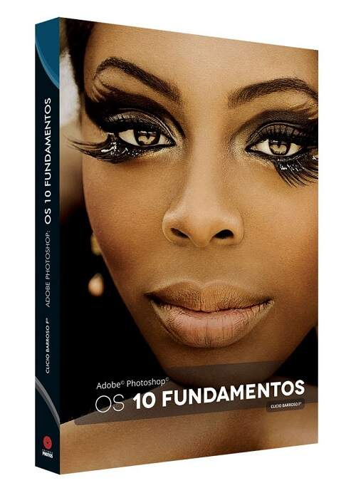 Adobe Photoshop: os 10 fundamentos