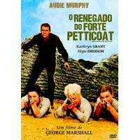 O Renegado do Forte Petticoat