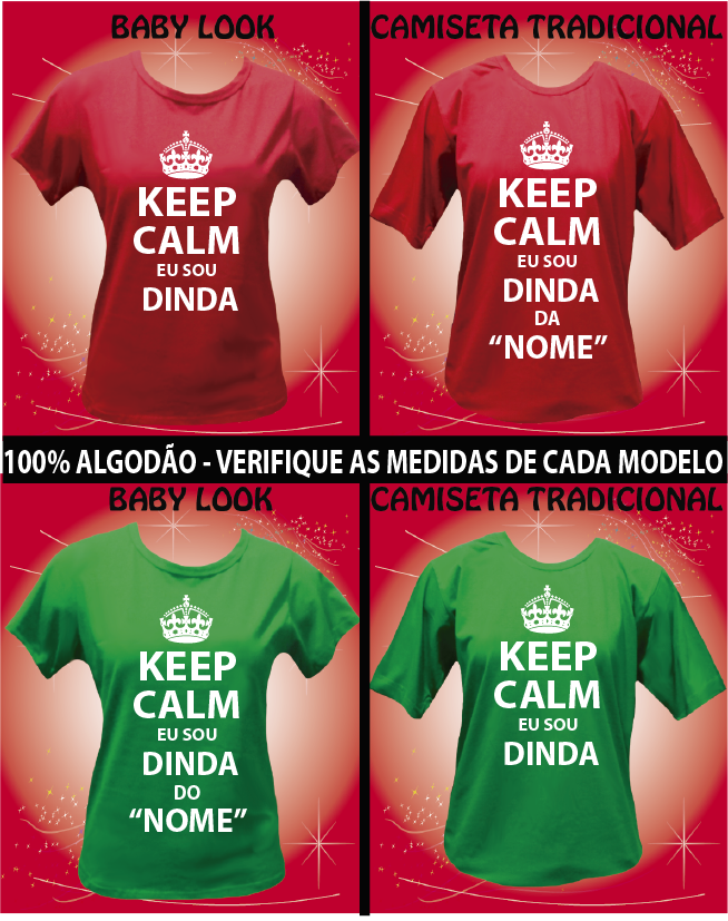 CAMISETA KEEP CALM SOU DINDA