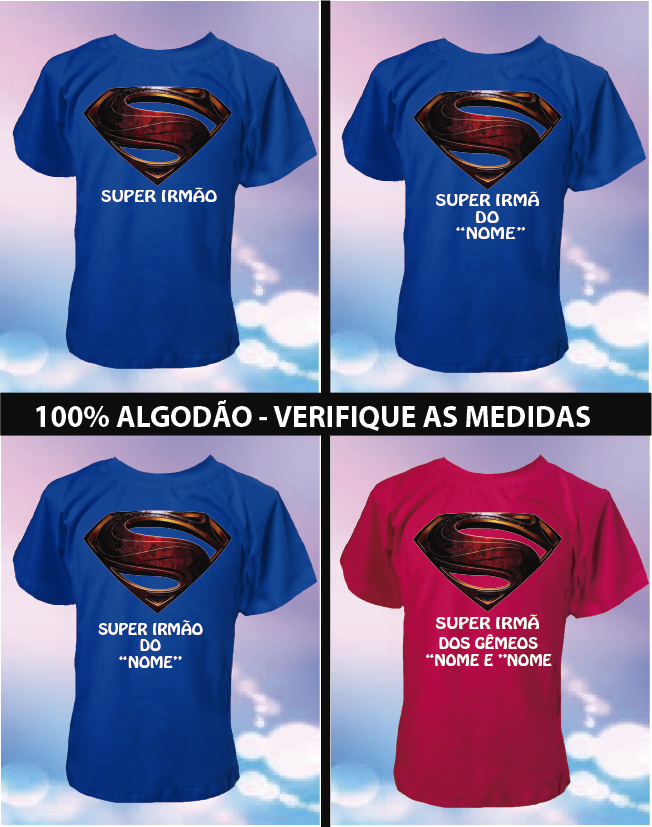 CAMISETA SUPER IRMÃ(O)