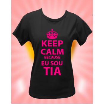 CAMISETA KEEP CALM SOU TIA