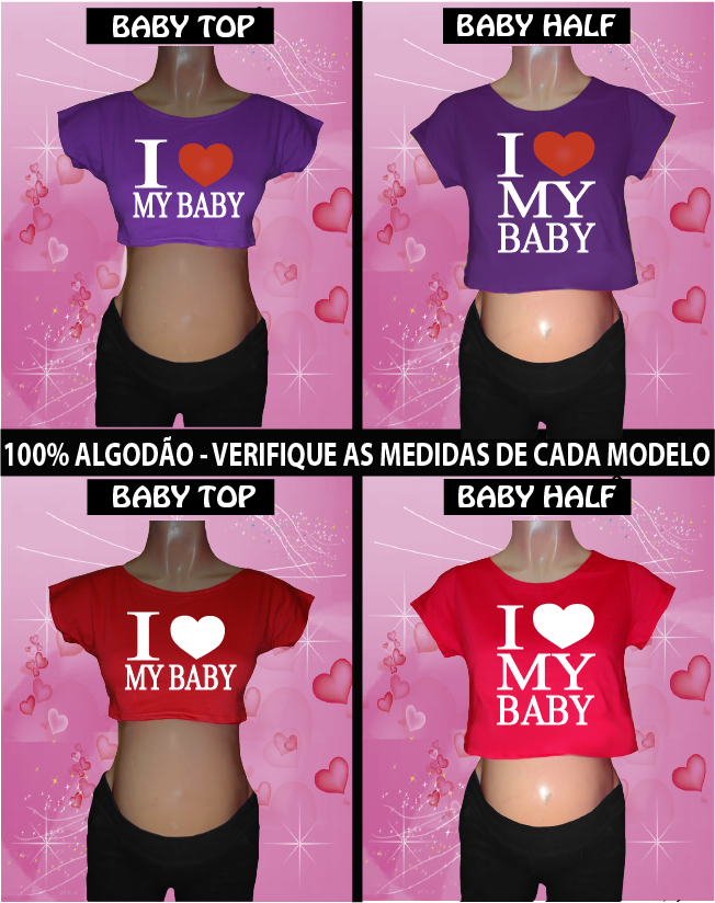CAMISETA I LOVE MY BABY