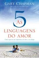 Livro As Cinco Linguagens do Amor - Gary Chapman