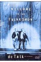 DVD DC Talk - Welcome To The Freak Show