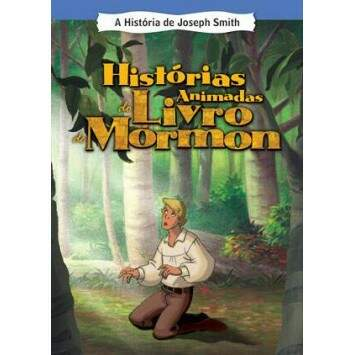 DVD Histórias Animadas do Livro de Mórmon Volume 7 (Joseph Smith)