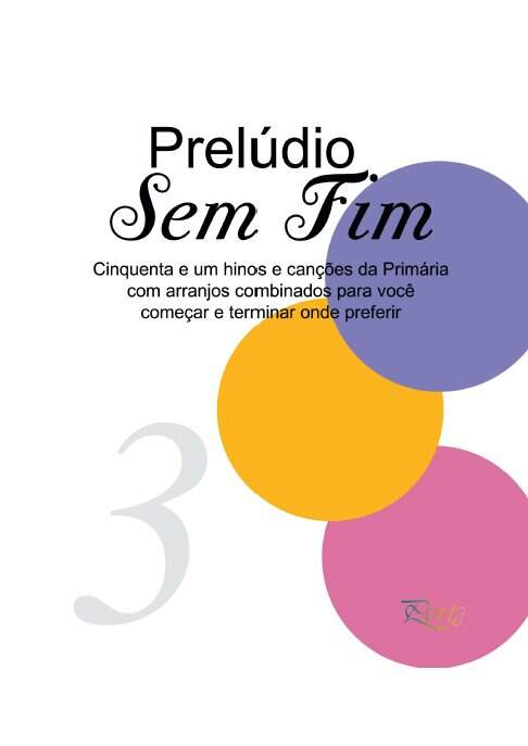 Álbum de Partituras Prelúdio Sem Fim Vol. 3