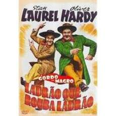 Ladrão Que Rouba Ladrão ( Laurel and Hardy )