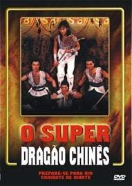O Super Dragão Chines (