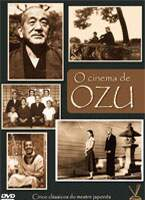 O Cinema de Ozu ( Box com 3 DVD'S ) 6 filmes