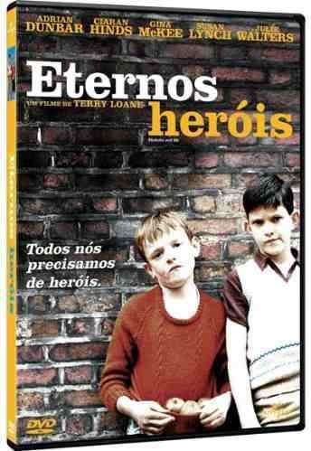 Eternos Heróis (  Mickybo and Me ) 2005