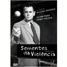 Sementes da Violência  (Blackboard Jungle) 1955