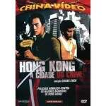 Hong kong - A Cidade do Crime - NOVO LACRADO