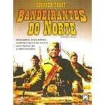Bandeirantes do Norte - Spencer Tracy - NOVO LACRADO