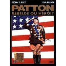 Patton Rebelde ou Herói ?