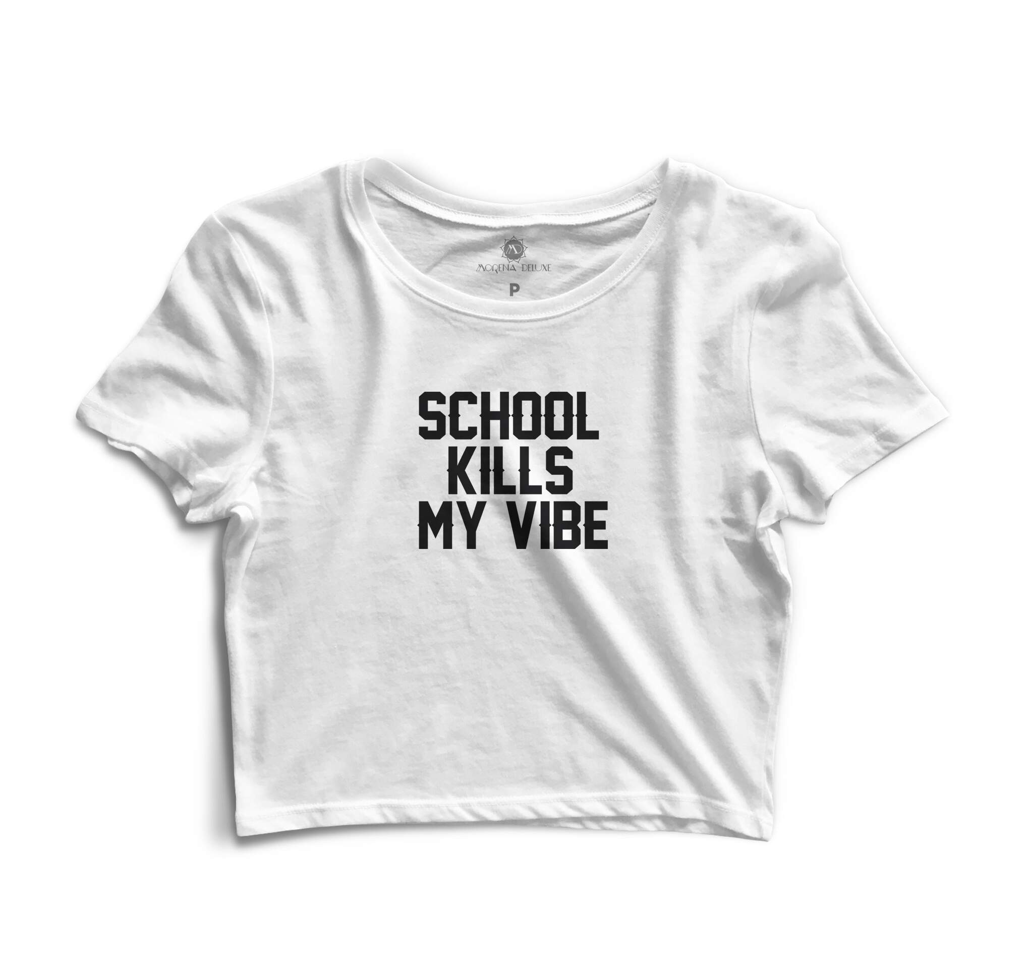 Blusa Cropped Morena Deluxe School Kills My Vibe Branco