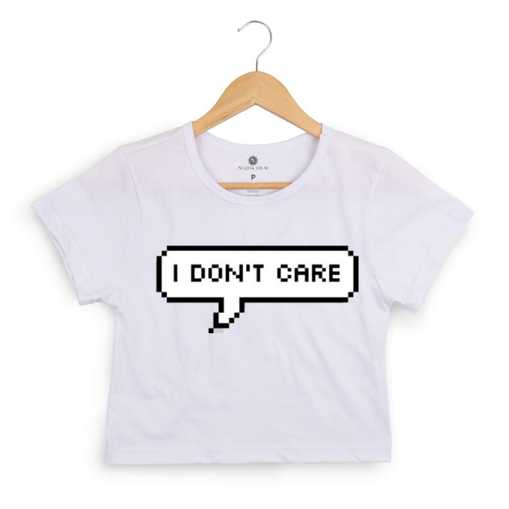 Blusa Cropped Morena Deluxe I Dont Care Branco