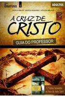 A CRUZ DE CRISTO - Guia do Professor